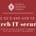 The Do's and Don'ts of Church IT Security | Enable Webinar Series