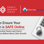Enable Webinar | How to Ensure Your Church is SAFE Online