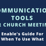 Communication Tools for Church Meetings