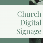 The Enable Guide to Church Digital Signage